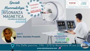 SPECIALE NEURORADIOLOGIA con il Dott. Daniele PROSETTI